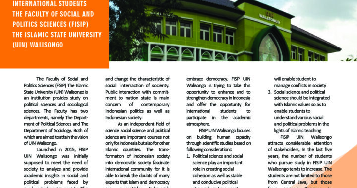 INFORMATION FOR INTERNATIONAL STUDENTS THE FACULTY OF SOCIAL AND POLITICS SCIENCES (FISIP) THE ISLAMIC STATE UNIVERSITY (UIN) WALISONGO